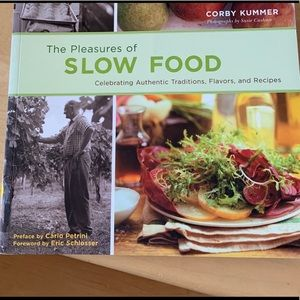 Other - 🐢3/12 The Pleasure of Slow Food by Corby Kummer